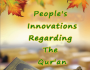 People's Innovations Regarding the Qur'an