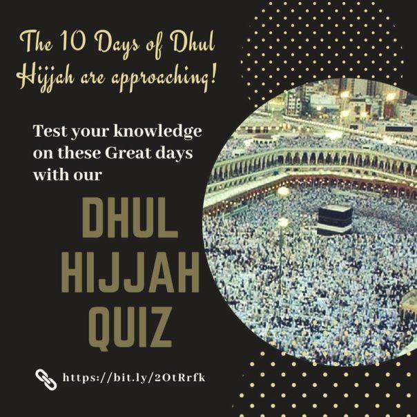 Dhul Hijjah Quiz approaching